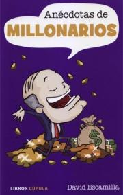 Anécdotas de millonarios
